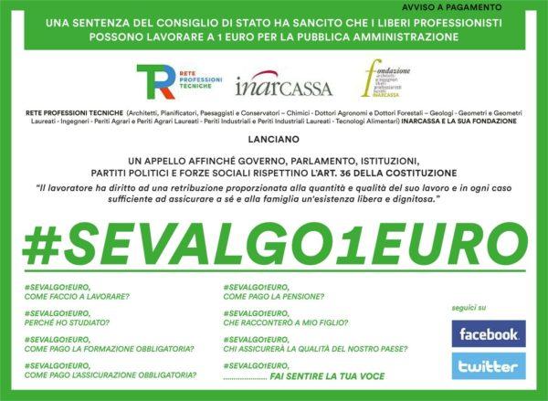 #SEVALGO1EURO. Appello Inarcassa e Fondazione in difesa del lavoro remunerato